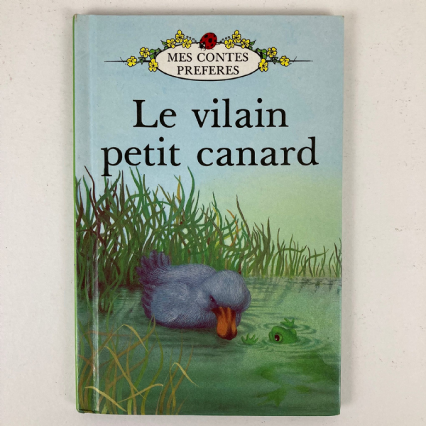 Ladybird French Language Book 'Le Vilain Petit Canard' - Ugly Duckling 1989